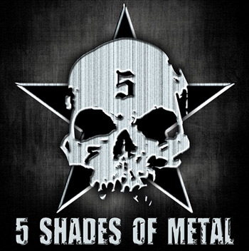 5 Shades Of Metal